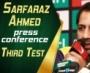 Sarfaraz Ahmed press conference ahead of third Test against New Zealand