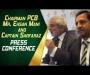 Chairman PCB, Mr. Ehsan Mani and Captain Sarfaraz Ahmed press conference at GSL