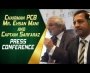 Chairman PCB, Mr. Ehsan Mani and Captain Sarfaraz Ahmed press conference at GSL