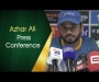 Azhar Ali press conference after Day 2 of first Test at Lords
