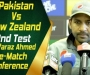 Pakistan vs New Zealand 2nd Test - Sarfaraz Ahmed Pre-Match Press Conference