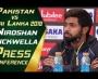 Niroshan Dickwella Press Conference | Pakistan vs Sri Lanka 2019