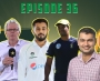 PCB Podcast Episode 36