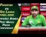 Misbah and Sarfaraz post Match press conference at Gaddafi Stadium Lahore