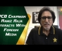 PCB Chairman Ramiz Raja interacts with media