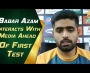 Babar Azam interacts with media ahead of first Test
