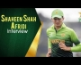 Shaheen Shah Afridi Interview at Edinburgh