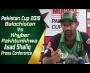 Balochistan Vs Khyber Pakhtunkhwa | Pakistan Cup 2019 | Asad Shafiq post match press conference