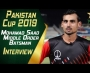 Pakistan Cup 2019 | Middle Order Batsman Mohamad Saad Interview at Pindi Cricket Stadium