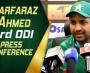 Pakistan vs New Zealand 3rd ODI - Sarfaraz Ahmed post match press conference