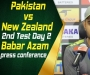 Pakistan vs New Zealand - 2nd Test Day 2: Babar Azam press conference at Dubai International Stadium
