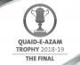 FINAL DAY THREE OF QUAID-E-AZAM TROPHY FOUR DAY 2018-19