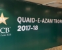 Revised Schedule: QUAID-E-AZAM TROPHY 2017-2018