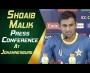 4th ODI - Shoaib Malik Press Conference at Johannesburg